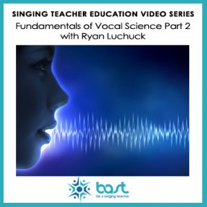 Fundamentals of Vocal Science Part 2